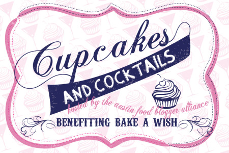 Join us for Cupcakes & Cocktails on July 25 to benefit Bake A Wish