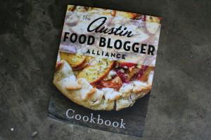 Austin Food Blogger Alliance Cookbook